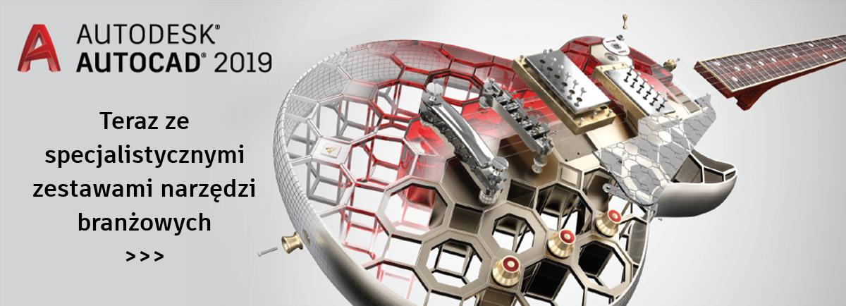 AutoCAD 2019 ze specjalistycznymi zestawami narzędzi