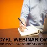 oprogramowanie autodesk wdrożenia usługi mechanika szkolenia autocad inventor wbinarium fusion